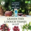 Grands thés et douces tisanes du Lot
